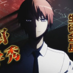 暗殺教室 第15話『五英傑の浅野学秀の協定書!』感想